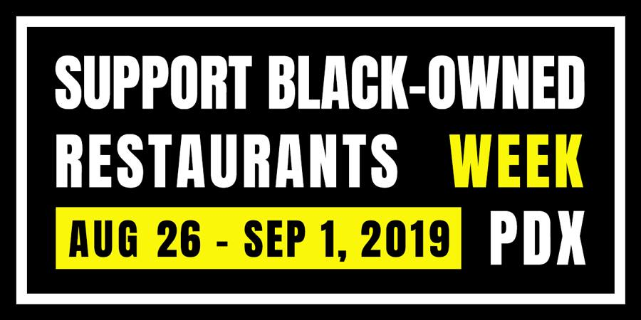 support-black-owned-restaurant-week-2019-portland-oregon